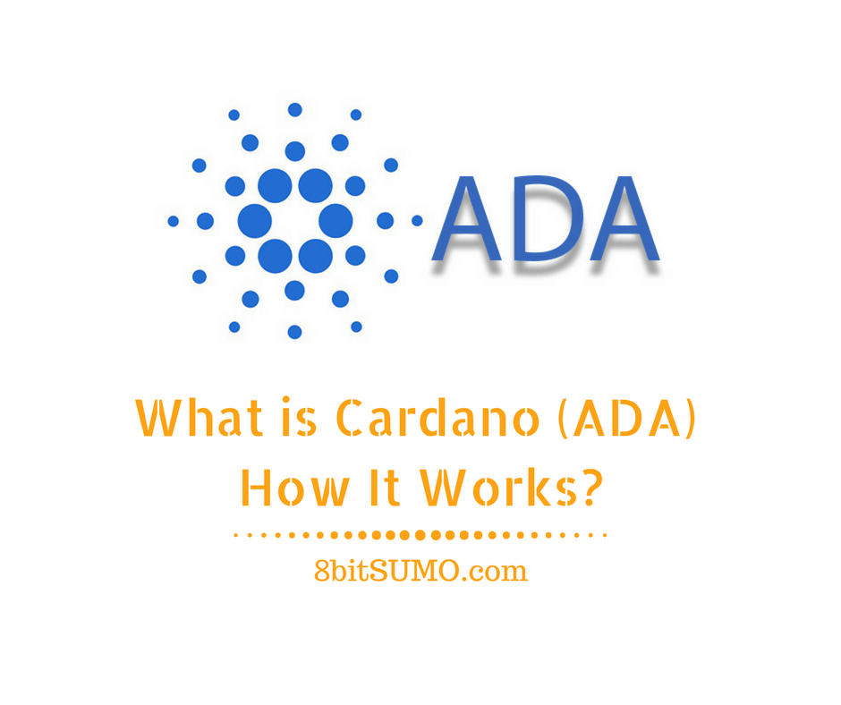 What is Cardano (ADA) and How It Works_
