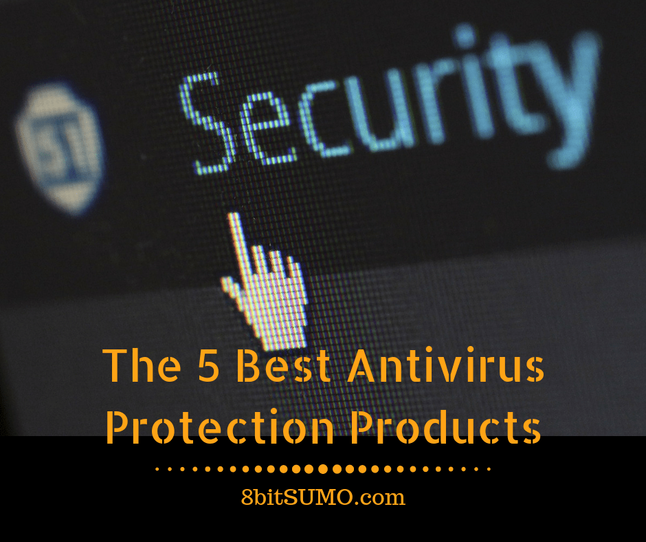 Best Antivirus Protection Products