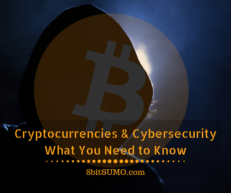 Cryptocurrencies and Cybersecurity