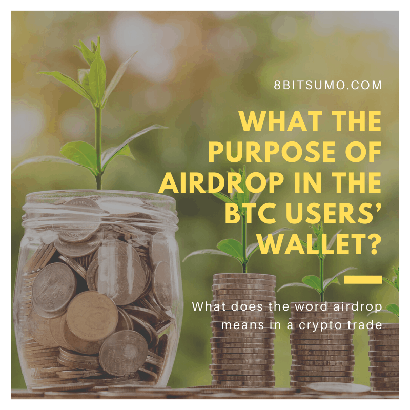 What is the Purpose of Airdrop in the BTC users' Wallet