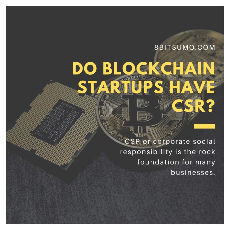 Do blockchain startups have CSR
